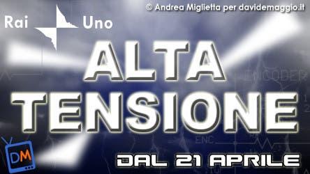 Alta Tensione (RaiUno, Carlo Conti) @ Davide Maggio .it
