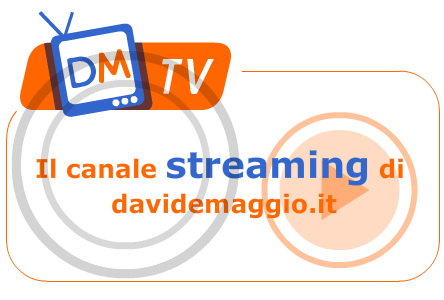 DM TV @ Davide Maggio .it