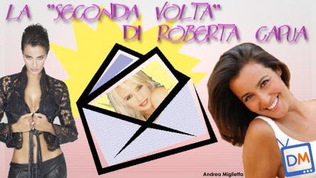 Roberta Capua, La Seconda Volta @ Davide Maggio .it
