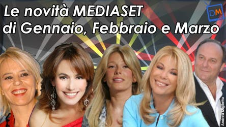 Mediaset, Palinsesti Gennaio Marzo 2008 @ Davide Maggio .it