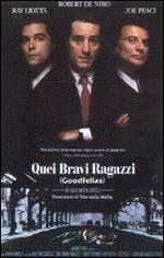 Quei Bravi Ragazzi (Goodfellas) @ Davide Maggio .it