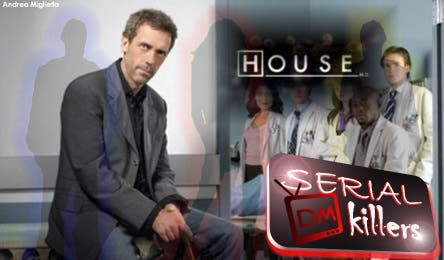 Dr. House (DM Serial Killers) @ Davide Maggio .it
