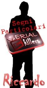 Riccardo Ferri (DM Serial Killers) @ Davide Maggio .it