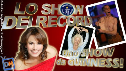 Show dei Record @ Davide Maggio .it