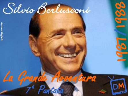 Silvio Berlusconi (La Grande Avventura) @ Davide Maggio .it