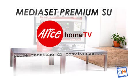 Mediaset Premium - Alice Home Tv