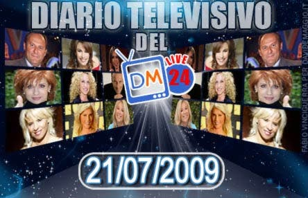 DM Live24: 21 Luglio 2009