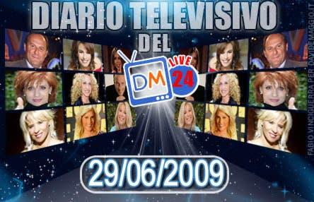 DM Live24: 29 Giugno 2009