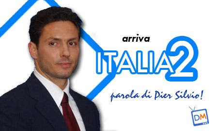 Italia 2 - PierSilvio Berlusconi