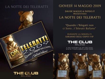 La Notte dei Teleratti - Giovedi 14 maggio 2009, The Club - Milano