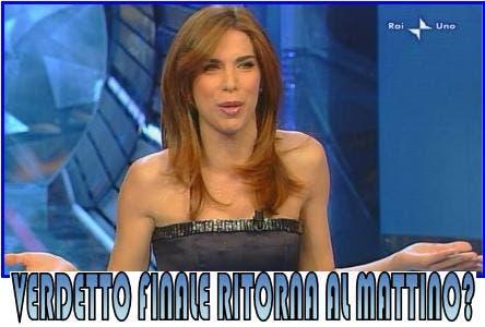 Veronica Maya - Verdetto finale ritorna al mattino?