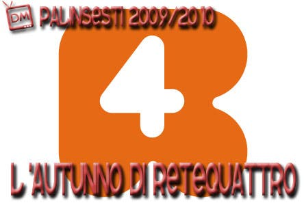 Rete4 - Palinsesti 2009-2010