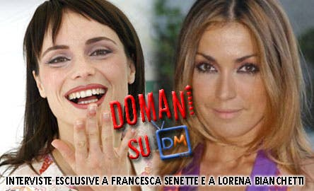 Francesca Senette e Lorena Bianchetti