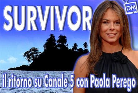 Surivor - Paola Perego