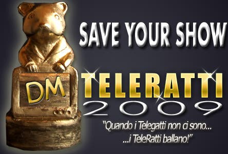 TeleRatti 2009 - Save Your Show