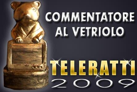 TeleRatti 2009 - Commentatore al Vetriolo