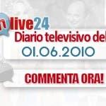 DM Live24: 1 Giugno 2010