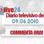 DM Live24: 9 Giugno 2010
