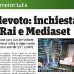 Metro inchiesta televoto