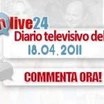 DM Live24 18 Aprile 2011