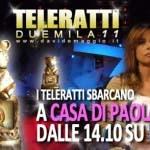 TeleRatti 2011 - Se a Casa di Paola