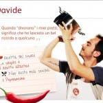 Davide, Concorrente di Masterchef Italia - 1^ edizione