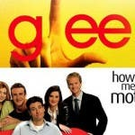 Glee e How I Met Your Mother
