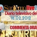 Diario del Festival di Sanremo - 16 febbraio 2012