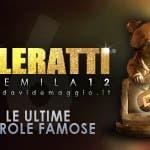 TeleRatti 2012 - Le ultime parole famose