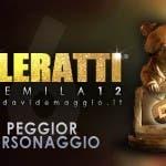 TeleRatti 2012 - Peggior Personaggio