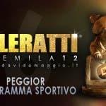 TeleRatti 2012 - Peggior programma sportivo
