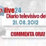 dm live 24 - 21 agosto 2012