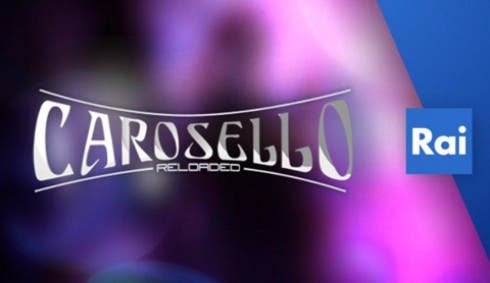Carosello Reloaded