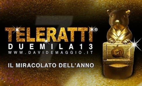 TeleRatti 2013 - il Miracolato dell'Anno