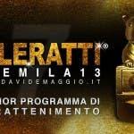 TeleRatti 2013 - Peggior Programma d'Intrattenimento