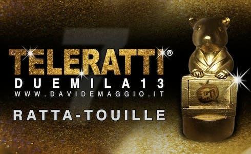 TeleRatti 2013 - Ratta-touille (peggior programma di cucina)