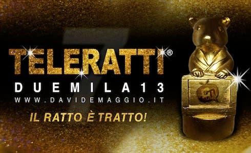 TeleRatti 2013 - Premi alla Peggiore Tv dell'Anno