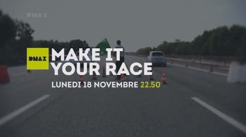 Make it Your Race 2013 - DMAX