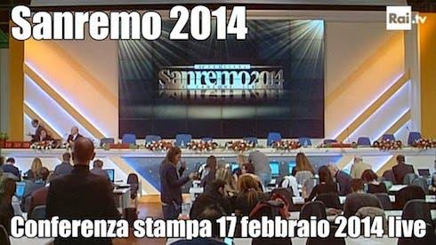 Sanremo 2014 - conferenza stampa 17 febbraio