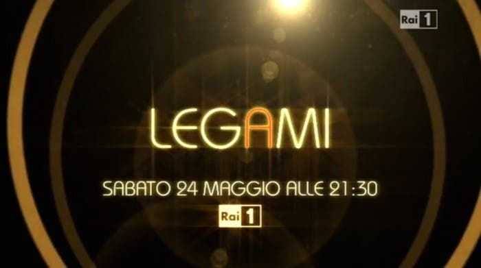 Legami - Rai 1