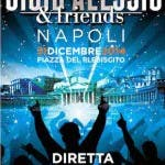 gigi d'alessio and friends capodanno