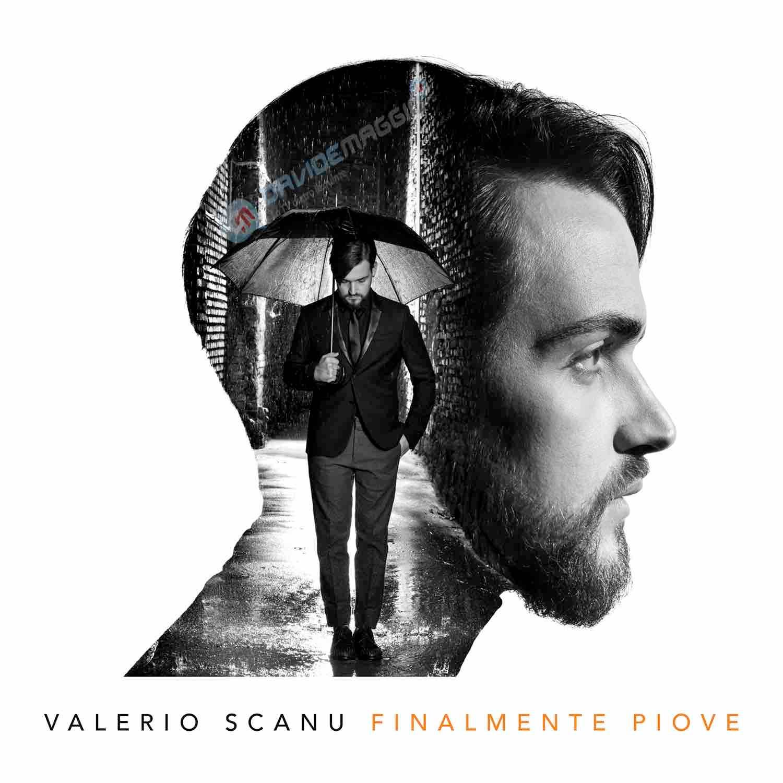 Finalmente Piove - Valerio Scanu