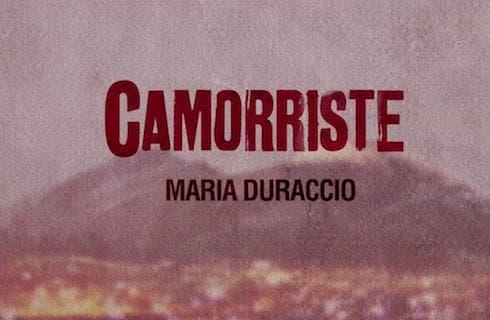 Camorriste Crime Investigation Maria Duraccio Davidemaggioit