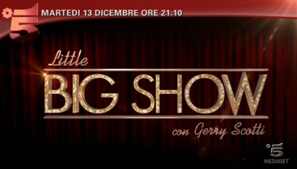 Little Big Show - Canale 5