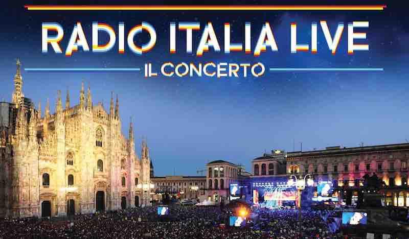 RadioItaliaLive torna in Piazza Duomo a Milano il 16 giugno  Ecco il cast completo