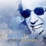 Un Storia da Cantare - Adriano Celentano