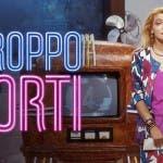 """Mara Venier in """"Troppo Forti"""""""