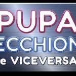 La Pupa e il Secchione e Viceversa