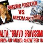 Bravo Bravissimo, Mediaset e Bongiorno Production