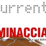 CURRENT SKY LA MINACCIA